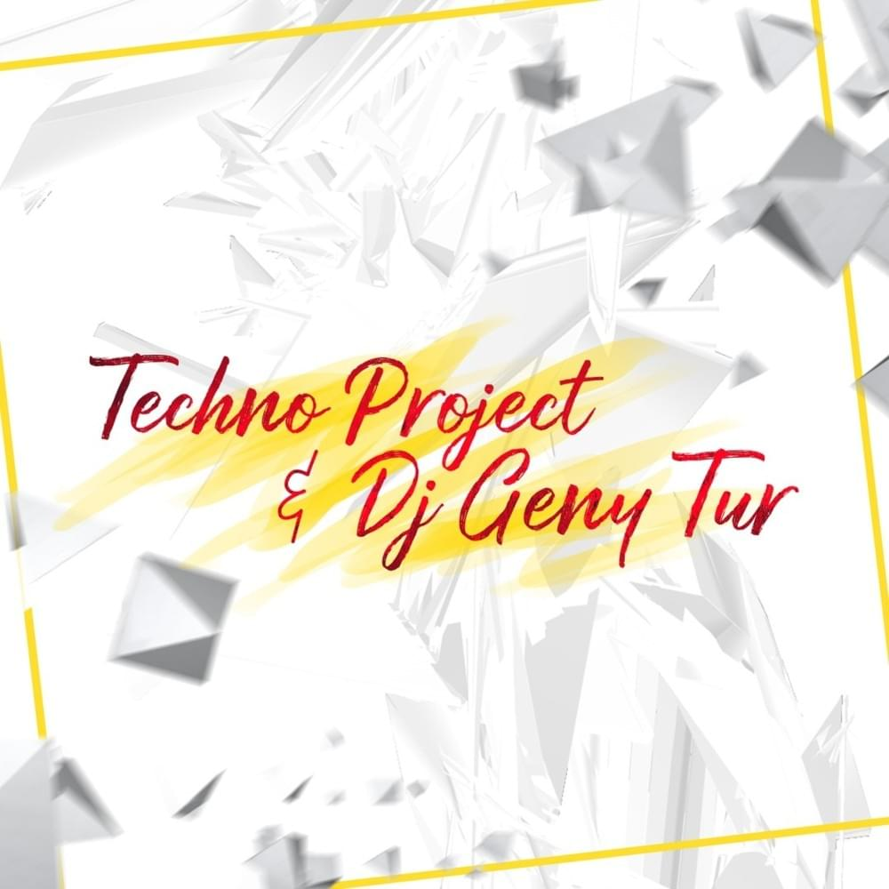 Techno Project, Geny Tur – Gonna on Night